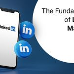 the fundamentals of linkedin marketing
